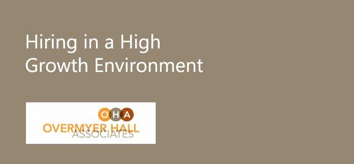 Hiring in a High Growth Environment