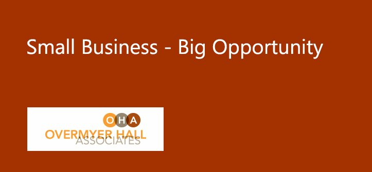 Small Business – Big Opportunity