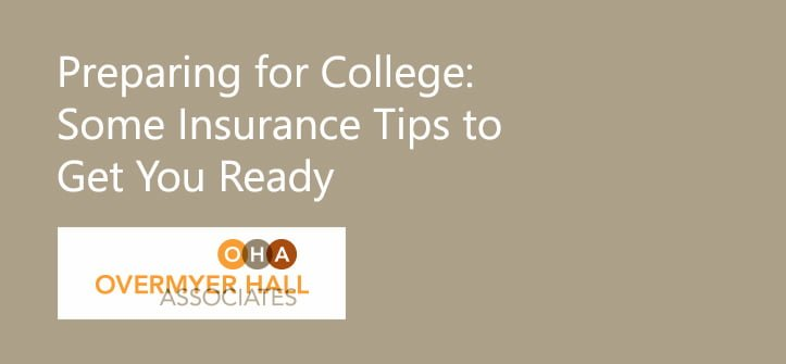 Preparing for College? Some Insurance Tips to Get You Ready