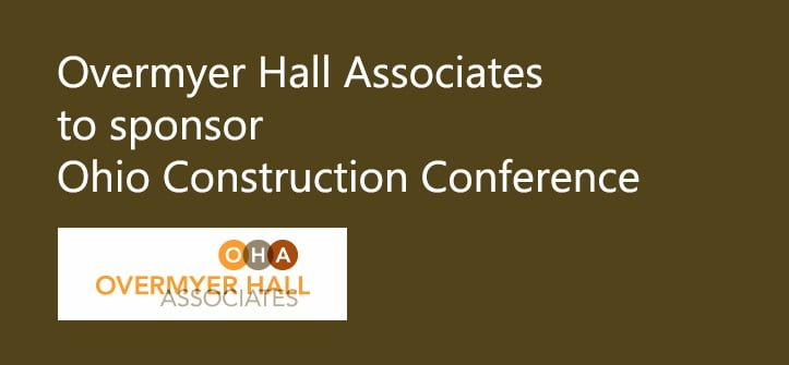 Overmyer Hall Associates to Sponsor Ohio Construction Conference