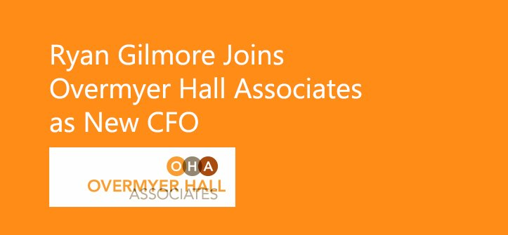 Ryan Gilmore Joins Overmyer Hall Associates