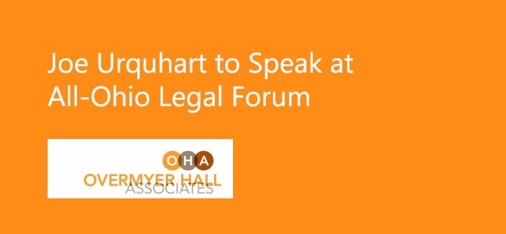 Joe Urquhart to Speak at All-Ohio Legal Forum