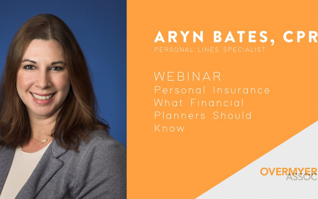 Webinar – Personal Insurance: What Financial Planners Should Know