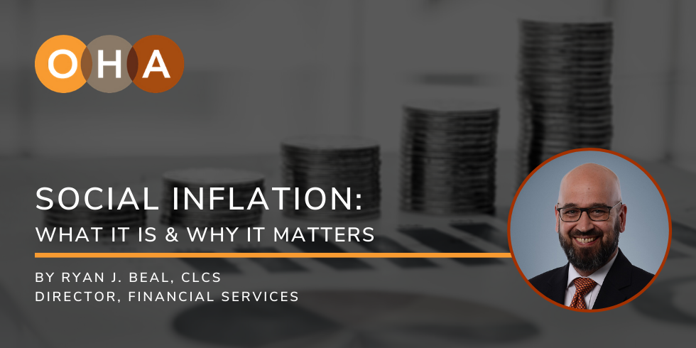 Social Inflation: What it is & Why it Matters