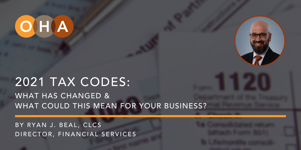 2021 Tax Codes: What could changes mean for your business?